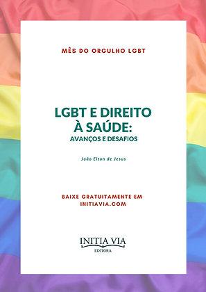 LGBT e Direito à Saúde: avanços e desafios