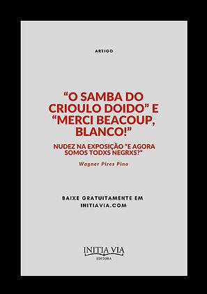 """""""O Samba do Crioulo Doido"""" e """"Merci Beaucoup, Blanco!"""": nudez na exposição """"E Ag"""