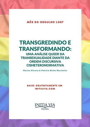 Transgredindo e Transformando: uma análise queer da transsexualidade