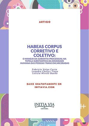 Habeas corpus corretivo e coletivo