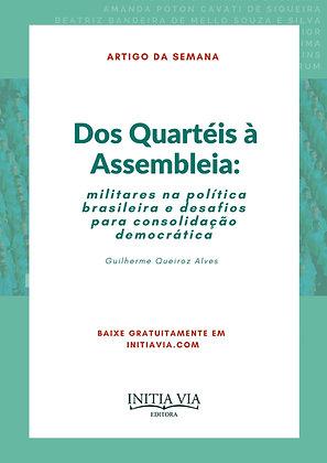 Artigo: Dos Quartéis à Assembléia: militares na política brasileira
