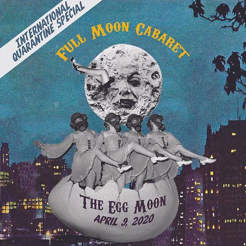 Full Moon Cabaret // The Egg Moon
