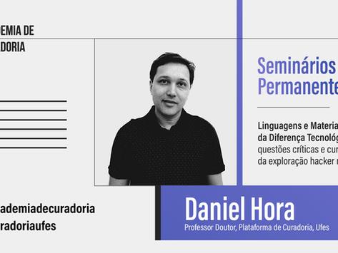 Seminários Permanentes: Linguagens e Materialidades da Diferença Tecnológica, com Daniel Hora
