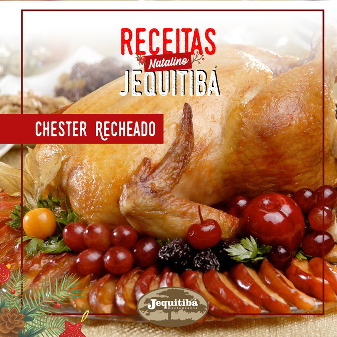 RECEITAS NATALINAS JEQUITIBÁ | CHESTER RECHEADO