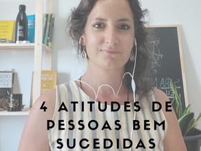 4 atitudes de pessoas profissionalmente bem sucedidas