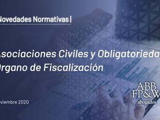 Asociaciones Civiles y Obligatoriedad Órgano de Fiscalización