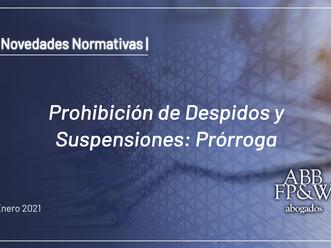 Prohibición de Despidos y Suspensiones: Prórroga
