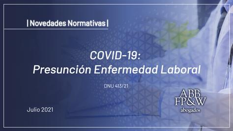 COVID-19: Presunción Enfermedad Laboral