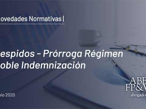 Emergencia Ocupacional: Despidos y doble indemnización- Prórroga