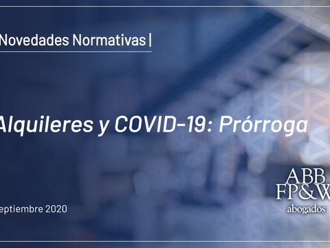 Alquileres y COVID-19: Prórroga