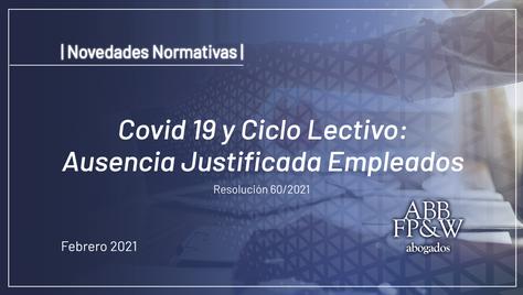 Covid 19 y Ciclo Lectivo: Ausencia Justificada Empleados