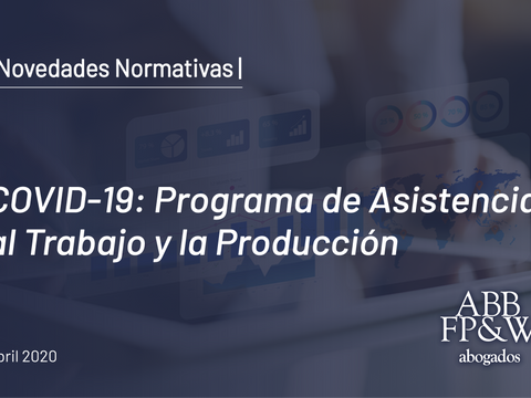 COVID-19: Programa de Asistencia al Trabajo y la Producción