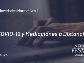 COVID-19 y Mediaciones a Distancia