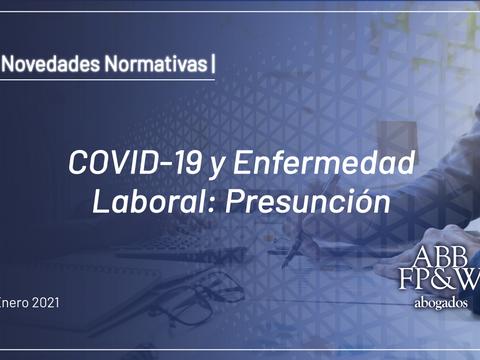 COVID-19 y Enfermedad Laboral: Presunción