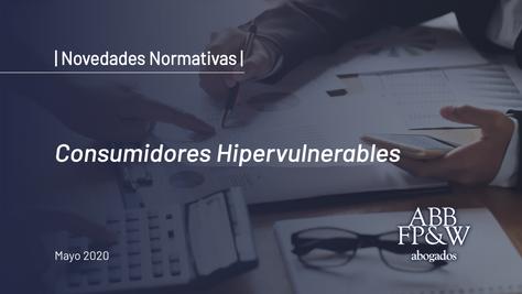Resolución 139/2020: Consumidores Hipervulnerables