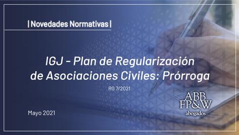IGJ - Plan de Regularización de Asociaciones Civiles: Prórroga