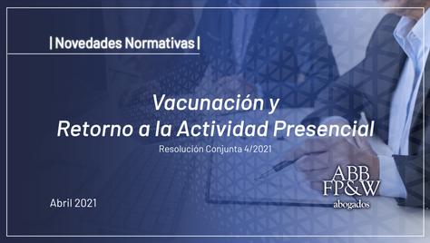 Vacunación y Retorno a la Actividad Presencial
