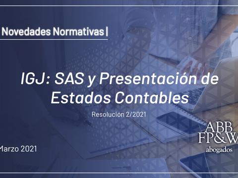 IGJ: SAS y Presentación de Estados Contables