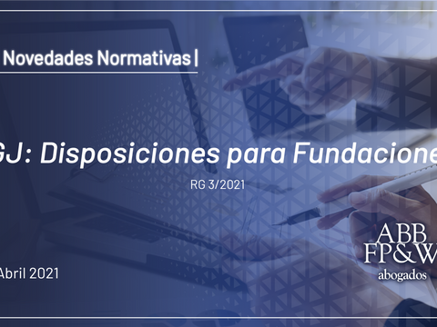IGJ: Disposiciones para Fundaciones