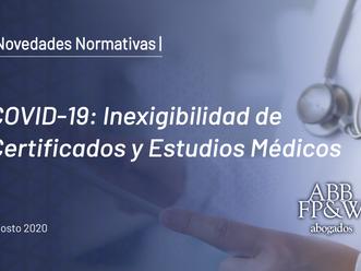 COVID-19: Inexigibilidad de Certificados y Estudios Médicos