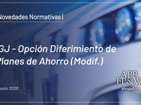 IGJ – Opción Diferimiento de Planes de Ahorro (Modificación)