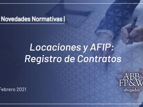 Locaciones y AFIP: Registro de Contratos