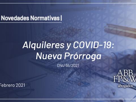 Alquileres y COVID-19: Nueva Prórroga