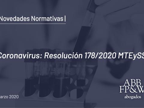 Coronavirus: Resolución 178/2020 MTEySS