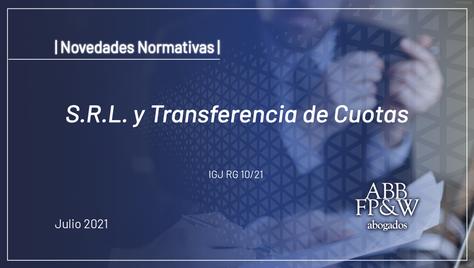 S.R.L. y Transferencia de Cuotas
