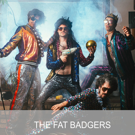 THE FAT BADGERS