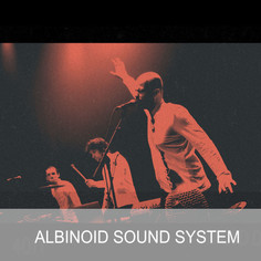 ALBINOID SOUND SYSTEM