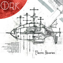ORK - Electric Reveries