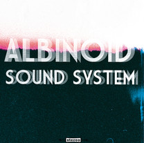 Albinoid Sound System - Uptight