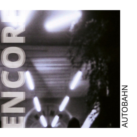 ENCORE - Autobahn