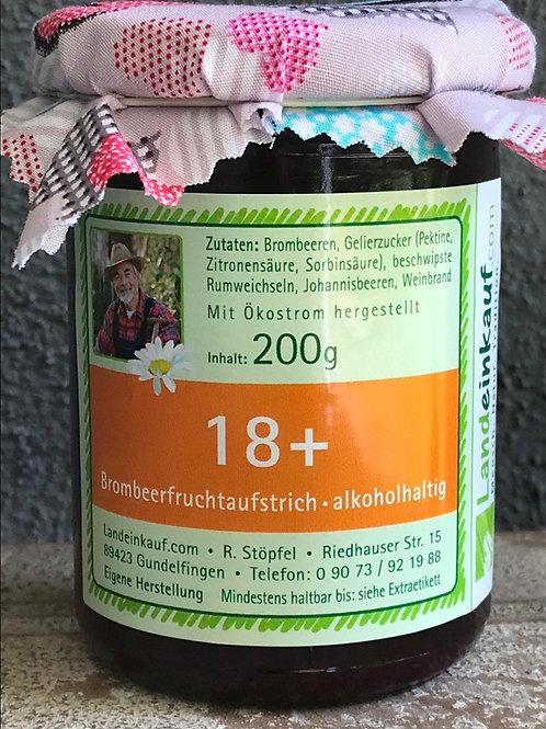 18+Fruchtaufstrich mit Schuss - Brombeere mit Weichsel 200 g