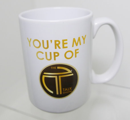 """You're My Cup of 'T'"" Mug"