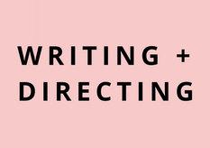 writing + directing.jpg