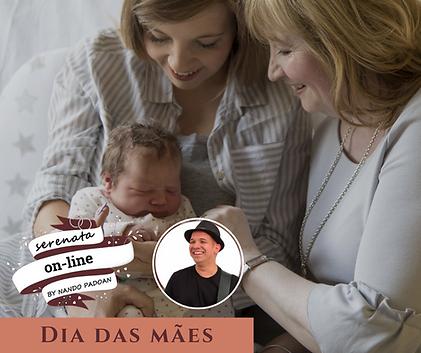 Serenata online Dia das mães