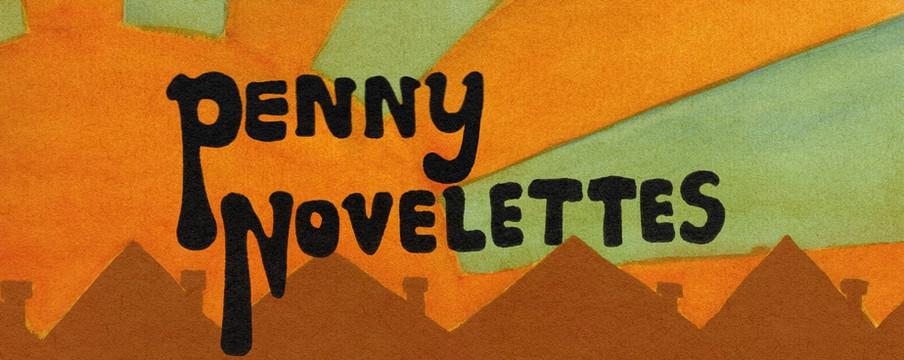 Penny Novelettes - New Album
