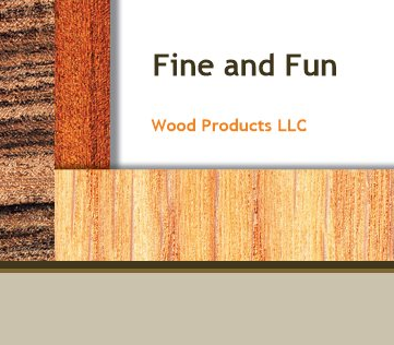 Fine and Fun Wood Products