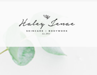 Haley Jenae Skincare and Bodywork