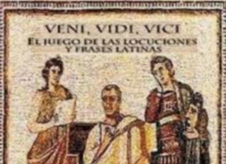 Veni, Vidi, Vici. El juego de las locuciones y frases latinas.