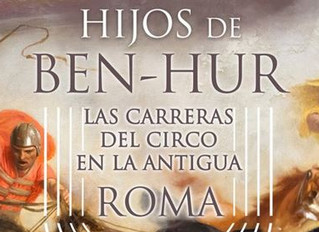 Reseña de Hijos de Ben-Hur. Las carreras del circo en la Antigua Roma en revista Myrtia