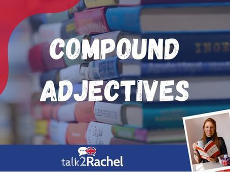 Adjetivos Compostos (Compound Adjectives)