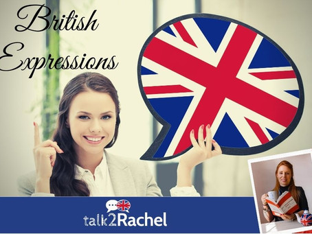 5 Very British Expressions!