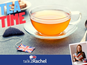 Tea Time - A British Tradition!