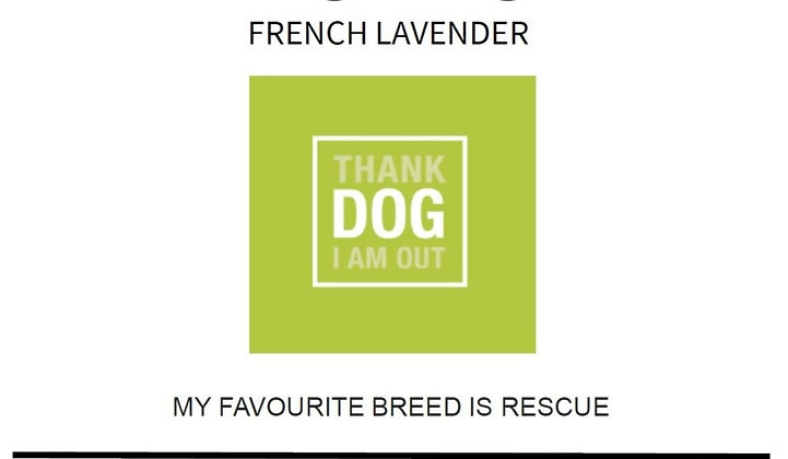 Thank Dog I Am Out Label