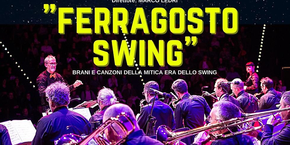 """""""Ferragosto Swing"""" con la Jazzset Orchestra"""