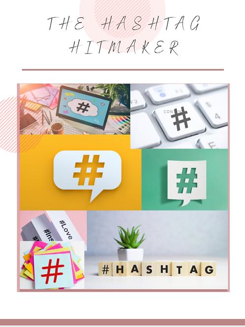 The Hashtag Hitmaker
