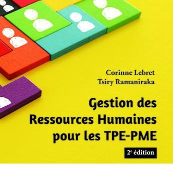 Parution de la 2ème édition de Gestion des RH pour les TPE PME ! Le guide de référence depuis 2013 !